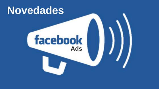 Novedades-Facebook-Ads