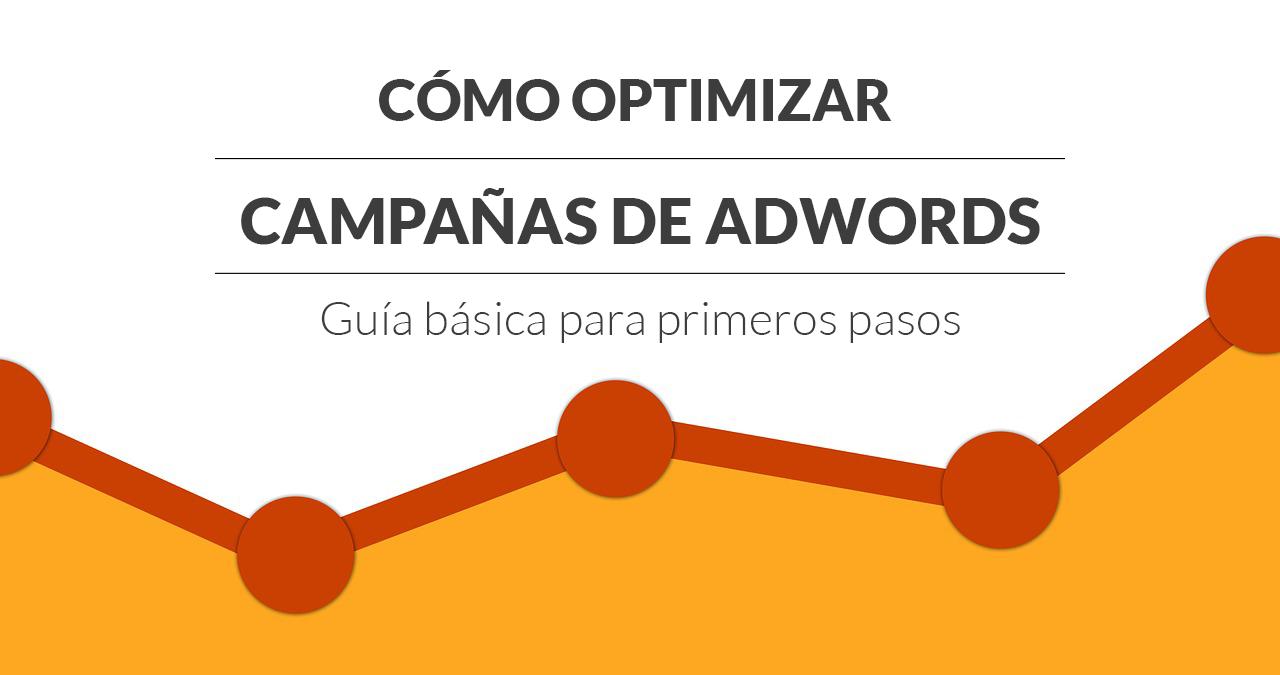 optimizar-campañas-adwords-guia-basica